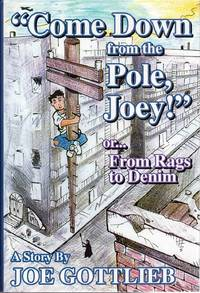 Come Down From The Pole, Joey!