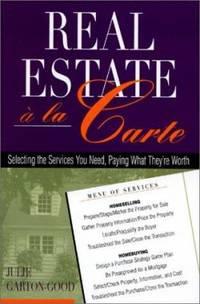 Real Estate `a la Carte