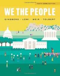 We the People (Core Tenth Edition) - Instructor Copy