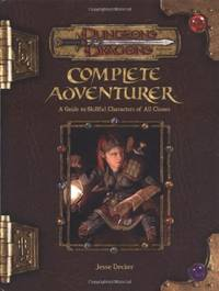 image of Complete Adventurer (Dungeons and Dragons v3.5 Supplement): A Hero Series Supplement (Dungeons & Dragons: Accessory S.)