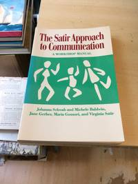 image of The Satir Approach to Communication. A Workshop Leader's Manual