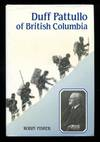Duff Pattullo Of British Columbia