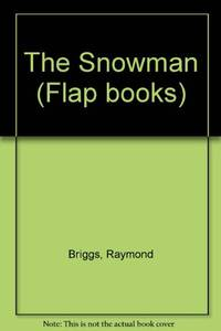 The Snowman (Flap books)