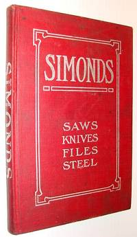 Simonds - Saws, Knives, Files, Steel: Pacific Coast Edition, Number 18 (Eighteen)