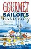 The Gourmet Sailor's Handbook