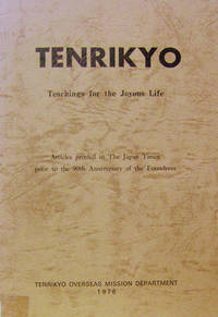 Tenrikyo:  Teachings for the Joyous Life