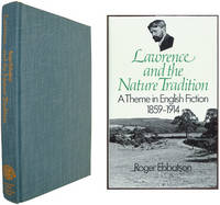 Lawrence and the Nature Tradition: A Theme in English Fiction, 1859-1914.