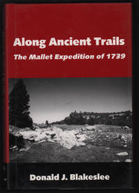 Along Ancient Trails: The Mallet Expedition of 1739