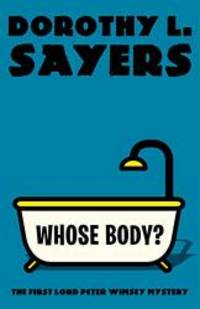 image of Whose Body?: The First Lord Peter Wimsey Mystery (Vintage Classics)