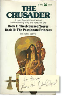image of The Crusader: Books I-II - The Accursed Tower / The Passionate Princess (First Edition, inscribed by the author to his son)