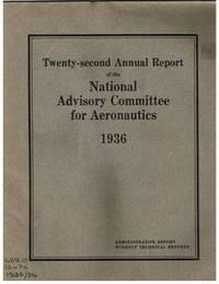 Twenty-Second Annual Report of the National Advisory Committee for  Aeronautics 1936