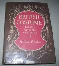 British Costume During Nineteen Centuries (Civil and Ecclesiastical)