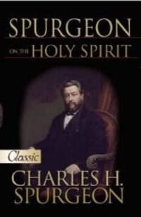 Spurgeon On The Holy Spirit (Pure Gold Classics)