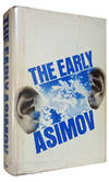 image of The Early Asimov, or, Eleven Years of Trying. (Signed Copy)