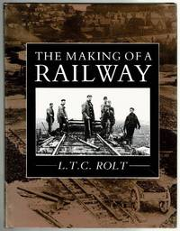 image of The Making of a Railway : The Building of the Great Central