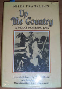 Up The Country: A Saga of Pioneering Days
