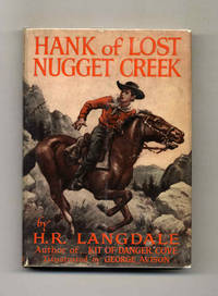 Hank of Lost Nugget Creek by  H. R Langdale - Hardcover - c1949 - from Books Tell You Why, Inc. (SKU: 51151)