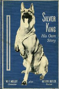 image of Silver King: His Own Story
