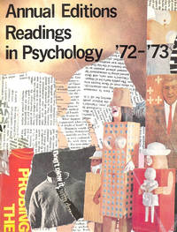 Annual Editions: Readings in Psychology '72-'73