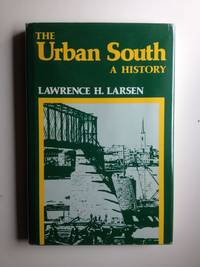 The Urban South A History