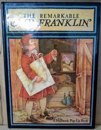 image of The Remarkable Mr. Franklin:  A Hallmark Pop-Up Book