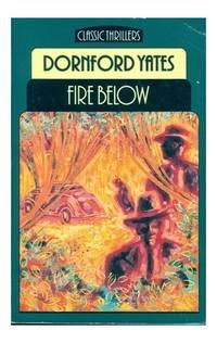 Fire Below (Classic Thrillers)