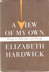 A View of My Own. Essays in Literature and Society