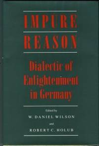 image of Impure Reason: Dialectic Of Enlightenment In Germany