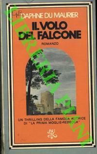 Il volo del Falcone. by DU MAURIER Daphne - - from Libreria Piani già' Naturalistica snc and Biblio.com