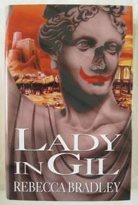 THE LADY IN GIL SERIES.  1. LADY IN GIL.  2. SCION'S LADY.  3. LADY PAIN.  3 VOLUMES.