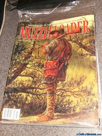 Muzzelloader 2011 July/August, September/October, November/December (lot of 3) *The Publication for Traditional Black Powder Shooters)