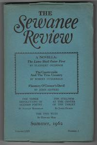The Sewanee Review, Volume 70, Number 3 (LXX; Summer 1962) - contains the Flannery O'Connor novella The Lame Shall Enter First and two critical essays on her work