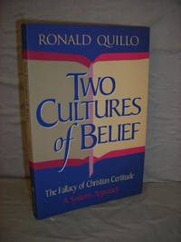 Two Cultures of Belief: The Fallacy of Christian Certitude - A Systems Approach