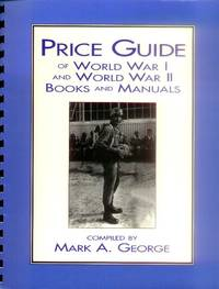 Price Guide of World War I and World War II Books and Manuals