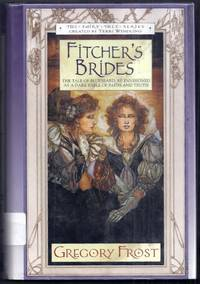 Fitcher's Brides. The Fairy Tale Series