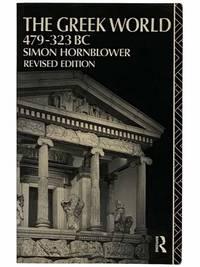 The Greek World 479-323 BC