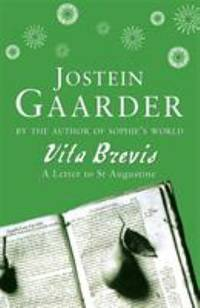 Vita Brevis: A Letter to St Augustine by Jostein Gaarder - Paperback - 1998 - from ThriftBooks and Biblio.com