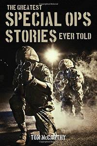 The Greatest Special Ops Stories Ever Told