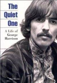 image of The Quiet One: A Life of George Harrison