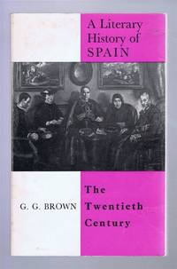 A Literary History of Spain: The Twentieth Century