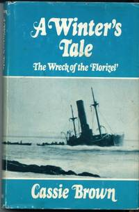 A Winter\'s Tale: The Wreck of the \'Florizel\'
