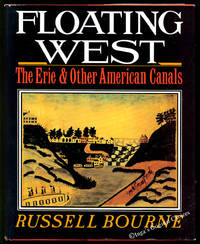 Floating West: The Erie and Other American Canals