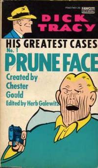 Dick Tracy, His Greatest Cases. No.1. Pruneface