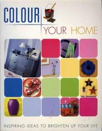 Colour Your Home by  Sally Walton  - Paperback  - New edition  - 2002  - from Bookbarn (SKU: 2098321)