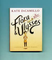 image of Flora & Ulysses, The Illuminated Adventures  - 1st Edition/1st Printing
