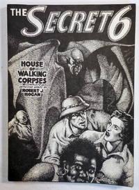 House of Walking Corpses. The Secret Six [6] New Detective Magazine Vol. 1 No. 2
