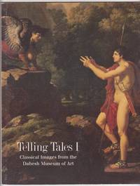 Telling Tales I : Classical Images from the Dahesh Museum of Art by Roger Diederen - Paperback - First Edition - 2001 - from GatesPastBooks and Biblio.com