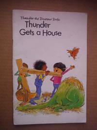 Thunder the Dinosaur Books; Thunder Gets a House