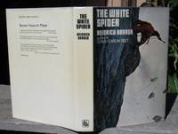 The White Spider. The Story of the North Face of the Eiger. --- SIGNED by Harrer & Heckmair ---