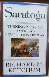 image of Saratoga:  Turning Point of America's Revolutionary War